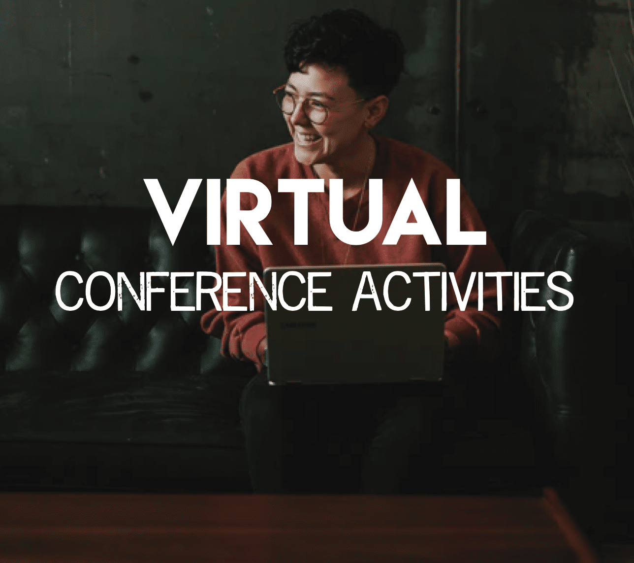 Virtual Conference Activities