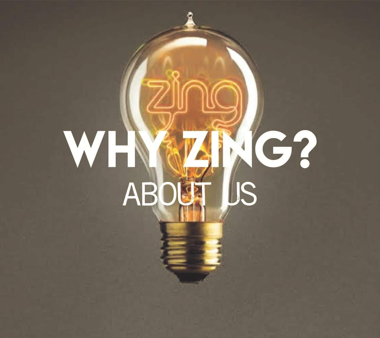 why zing?